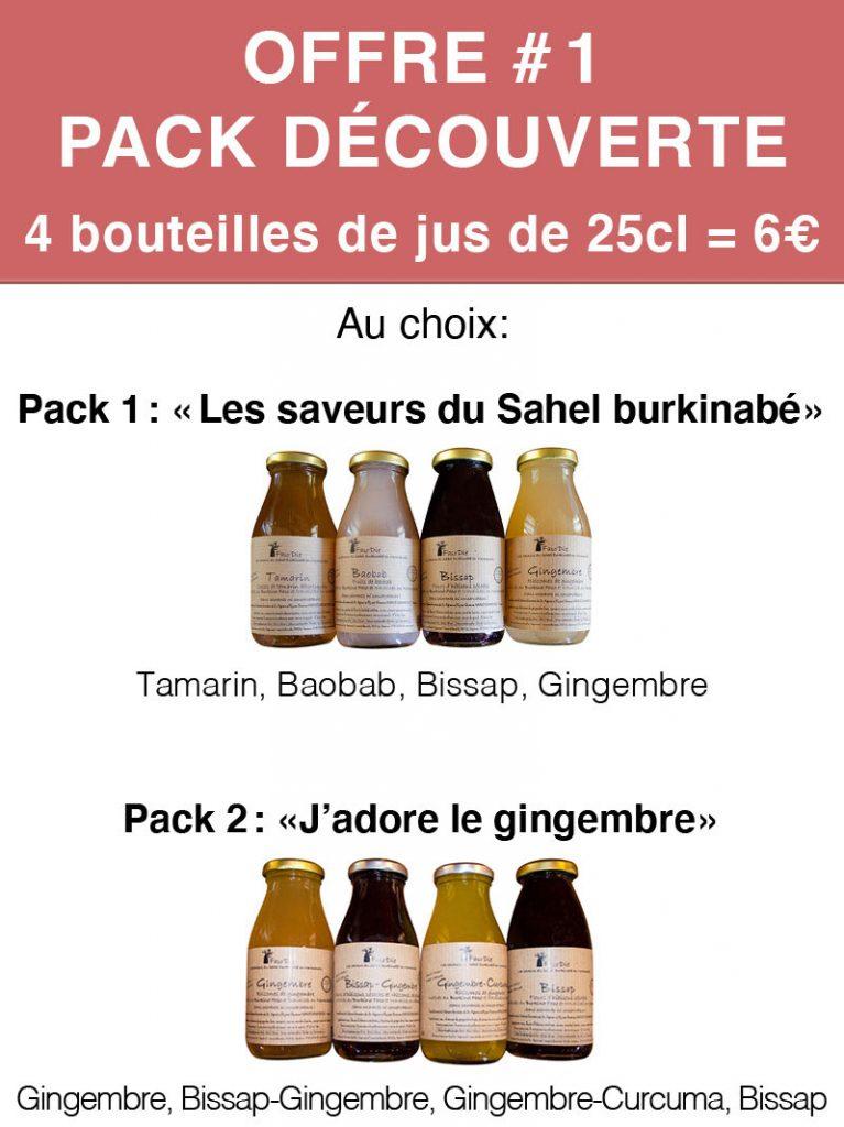 Offre #1 Pack découverte (4 bouteilles de jus de 25 cl x 6€).