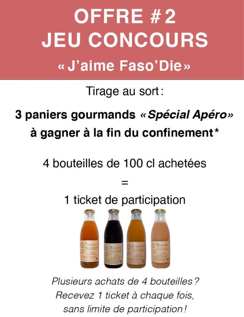 Offre Jeu Concours avec 3 paniers gourmands à gagner (4 bouteilles de jus Faso'Die de 100cl achetées = 1 ticket de participation