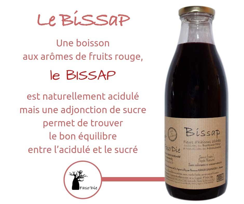 Notre Bissap est une boisson aux arômes de fruits rouge d'un bon équilibre entre l'acidulé et le sucré.
